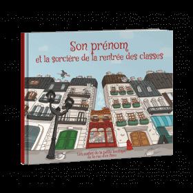 PRENOM et la sorcière de la rentrée des classes (pdf)