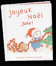 Les histoires de Mistigri aux prénoms des enfants écrits par Cécile Dardalhon et illustrés par Julie Quintard